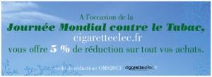 Profitez d'une reduction à l'occasion de la journee mondial contre le tabagisme