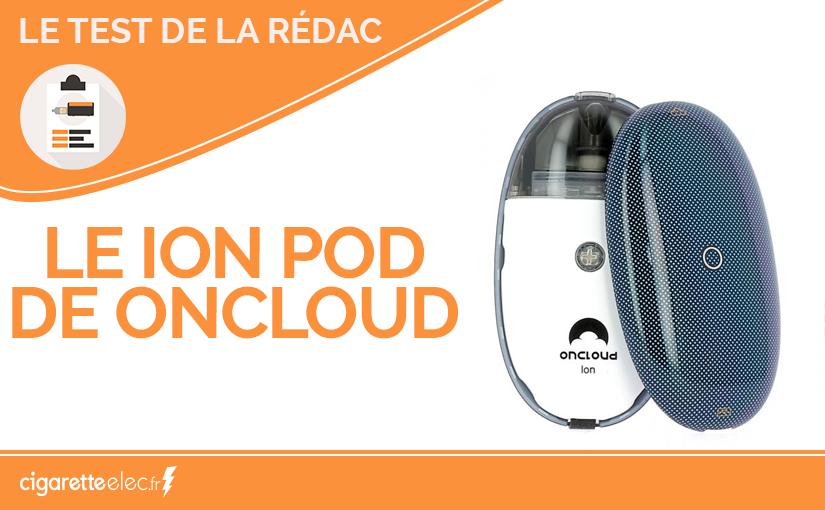 Test Produit : le Ion Pod de OnCloud
