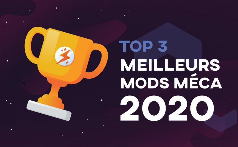 TOP 3 Meilleurs Mods Méca 2020