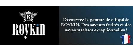 Roykin, fabricant de recharge liquide d'excellence certifié de fabrication 100% Française